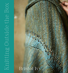 Knitting Outside the Box by Bristo Ivy