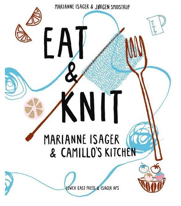 Marianne Isager Eat & Knit